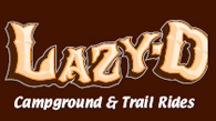 Lazy 'D' Campground & Trail Rides